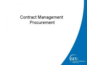 Contract Management Procurement Contract Management Strategy Category A