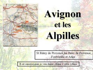 Avignon et les Alpilles St Rmy de Provence