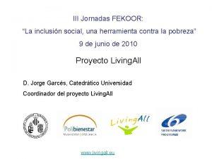 III Jornadas FEKOOR La inclusin social una herramienta
