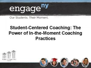 StudentCentered Coaching The Power of IntheMoment Coaching Practices