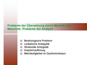 Probleme der bersetzung durch Mensch und Maschine Probleme