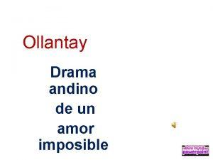 Ollantay Drama andino de un amor imposible El