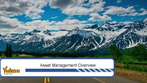 Asset Management Overview What is Asset Management Answers