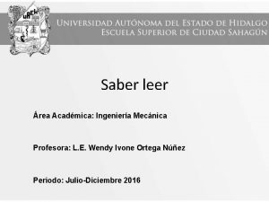 Saber leer rea Acadmica Ingeniera Mecnica Profesora L