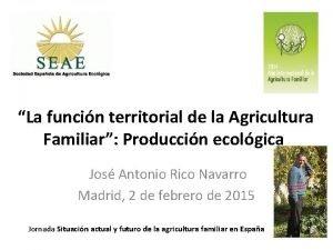 La funcin territorial de la Agricultura Familiar Produccin