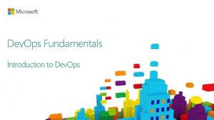 Dev Ops Fundamentals Introduction to Dev Ops http