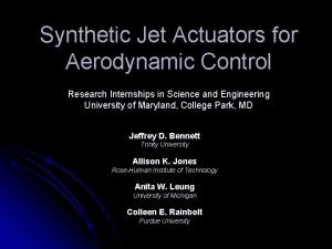 Synthetic Jet Actuators for Aerodynamic Control Research Internships