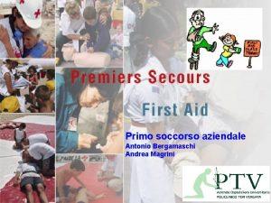 Primo soccorso aziendale Antonio Bergamaschi Andrea Magrini Legge