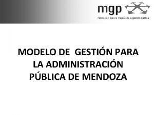 MODELO DE GESTIN PARA LA ADMINISTRACIN PBLICA DE
