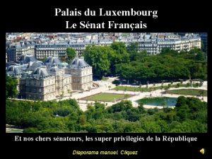 Palais du Luxembourg Le Snat Franais Et nos