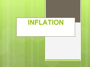 INFLATION What is inflation In economics inflation is