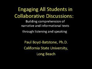 Engaging All Students in Collaborative Discussions Building comprehension