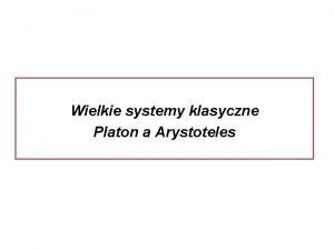 Wielkie systemy klasyczne Platon a Arystoteles Rafael Szkoa