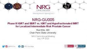 NRGGU 005 Phase III IGRT and SBRT vs