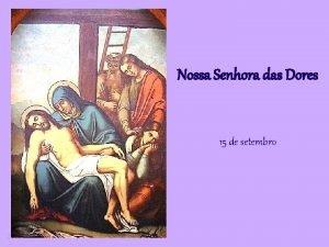 Nossa Senhora das Dores 15 de setembro Leituras