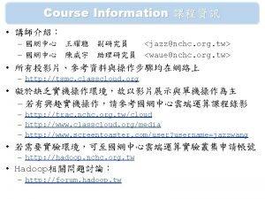 Course Outline 1 2010 01 26 Hadoop Hadoop