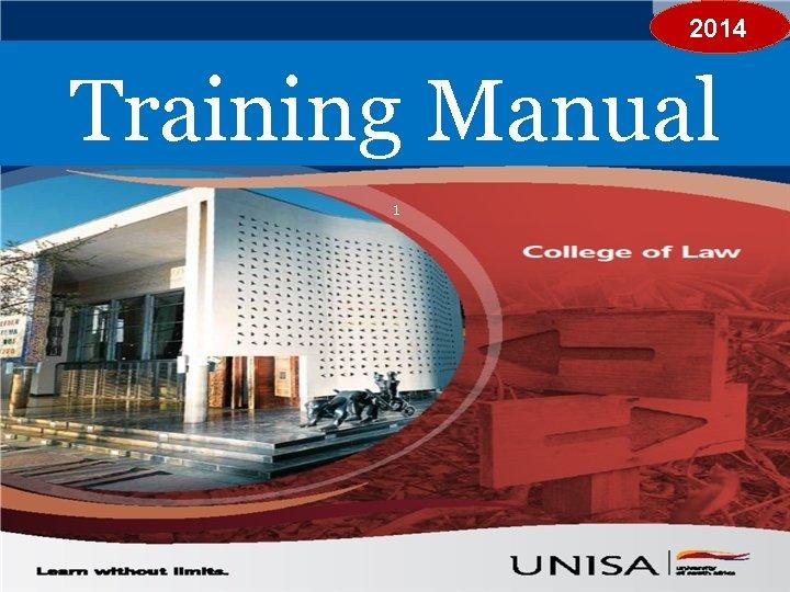 Training Manual 2014 Training Manual 1 1 Presentation