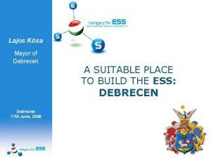 Lajos Ksa Mayor of Debrecen A SUITABLE PLACE