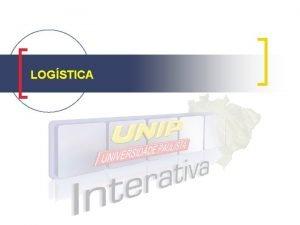 LOGSTICA Misso da logstica colocar o produto ou