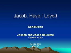 Jacob Have I Loved Conclusion Joseph and Jacob