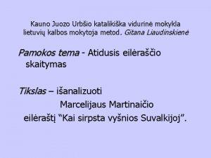Kauno Juozo Urbio katalikika vidurin mokykla lietuvi kalbos