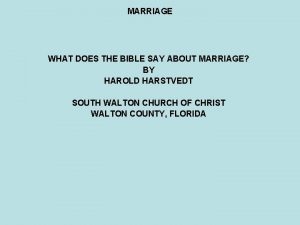 MARRIAGE WHAT DOES THE BIBLE SAY ABOUT MARRIAGE