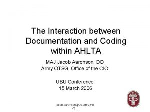 The Interaction between Documentation and Coding within AHLTA