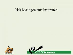 Risk Management Insurance Insurance is for chickens Think
