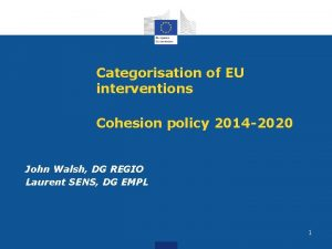 Categorisation of EU interventions Cohesion policy 2014 2020