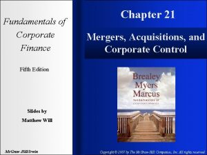 Fundamentals of Corporate Finance Chapter 21 Mergers Acquisitions