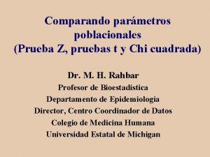 Comparando parmetros poblacionales Prueba Z pruebas t y