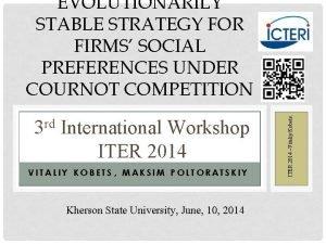 rd 3 International Workshop ITER 2014 VITALIY KOBETS