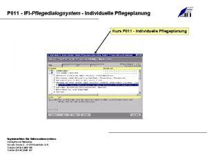 P 011 IFIPflegedialogsystem Individuelle Pflegeplanung Kurs P 011