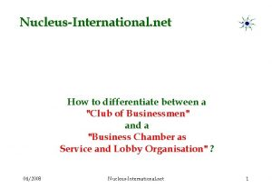 NucleusInternational net How to differentiate between a Club