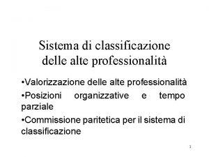 Sistema di classificazione delle alte professionalit Valorizzazione delle