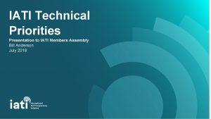 IATI Technical Priorities Presentation to IATI Members Assembly