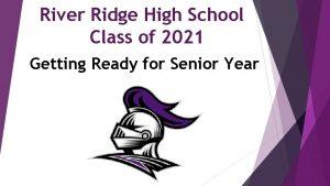 River Ridge High School Class of 2021 Getting
