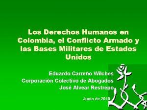 Los Derechos Humanos en Colombia el Conflicto Armado