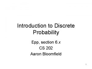 Introduction to Discrete Probability Epp section 6 x