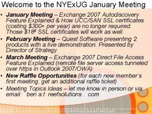 Welcome to the NYEx UG January Meeting January