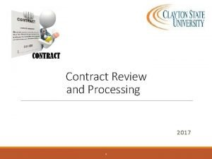 Contract Review and Processing 2017 1 Contract Regulations