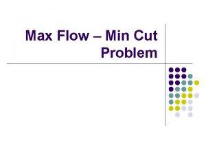 Max Flow Min Cut Problem Directed Graph Applications
