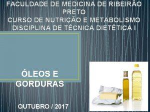 FACULDADE DE MEDICINA DE RIBEIRO PRETO CURSO DE