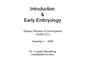 Introduction Early Embryology Human Structure Development ANHB 2212