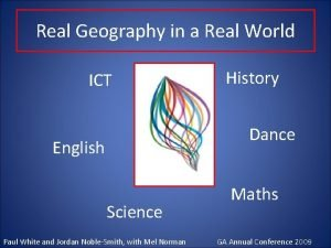 Real Geography in a Real World ICT History