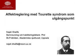 Affektreglering med Tourette syndrom som utgngspunkt Najah Khalifa