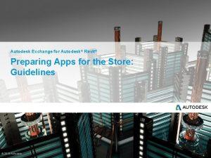 Autodesk Exchange for Autodesk Revit Preparing Apps for
