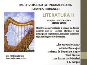 MULTIVERSIDAD LATINOAMERICANA CAMPUS DURANGO LITERATURA II BLOQUE 1