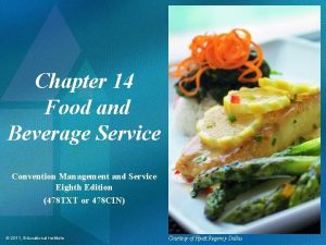 Chapter 14 Food and Beverage Service Convention Management