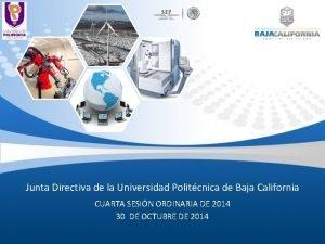 Junta Directiva de la Universidad Politcnica de Baja